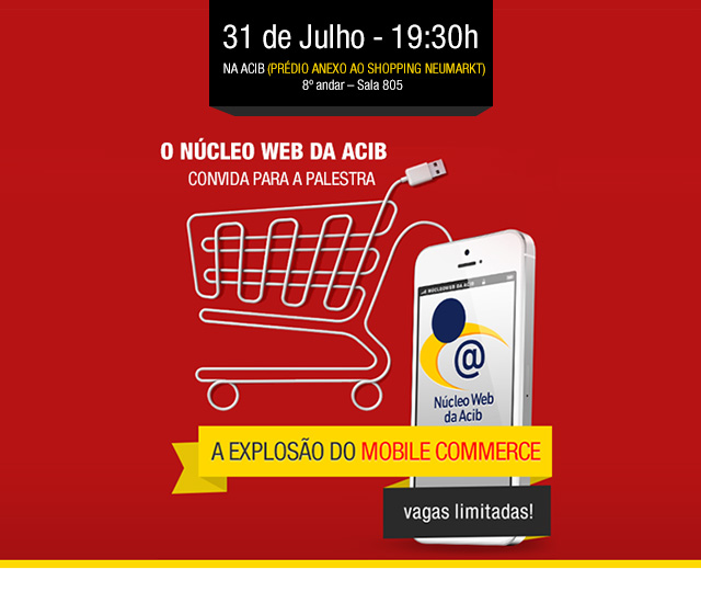 "Palestra ""A Explosão do Mobile Commerce"""