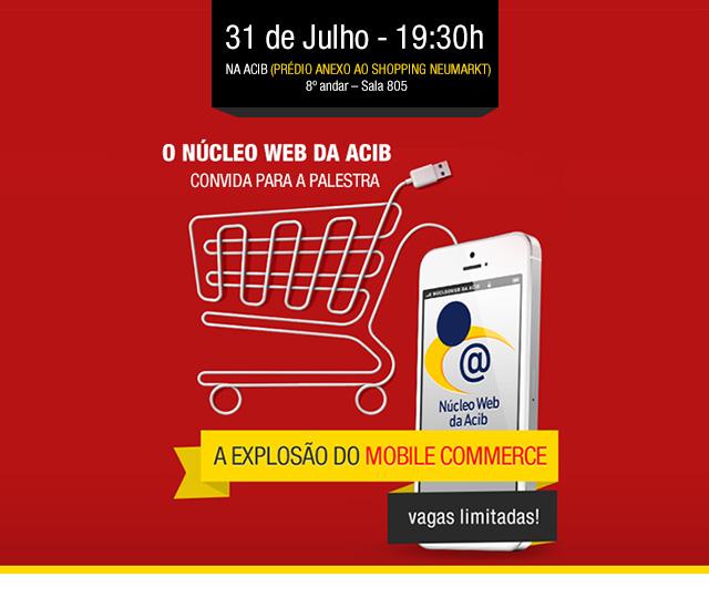 """Palestra """"A Explosão do Mobile Commerce"""""""