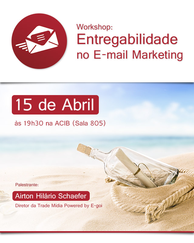Workshop: Entregabilidade no E-mail Marketing