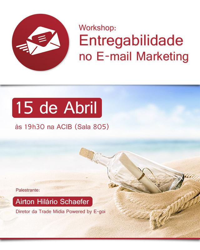 Workshop: Entregabilidade no E-mail Marketing