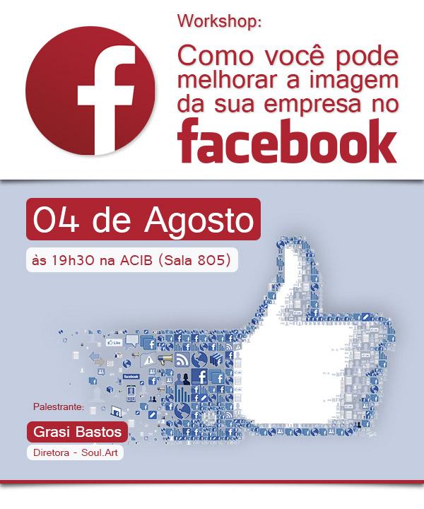 Workshop: Como você pode melhorar a imagem da sua empresa no Facebook