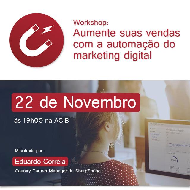 Workshop: Aumente suas vendas com a automação do marketing digital