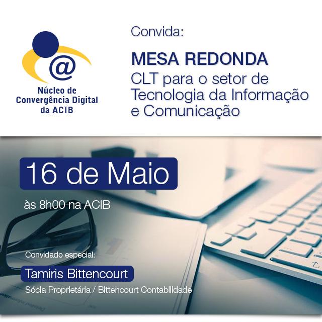 Mesa Redonda: CLT para o setor de Tecnologia da Informação e Comunicação